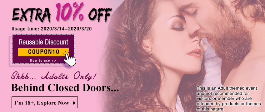 Shhh... After Dark sale starts now extra 10% off with COUPON CODE! Adults Only
