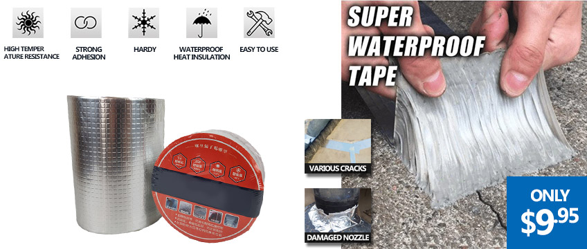 Super Strong Waterproof Tapes